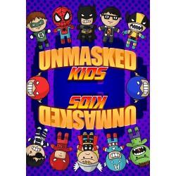 UNMASKED KIDS